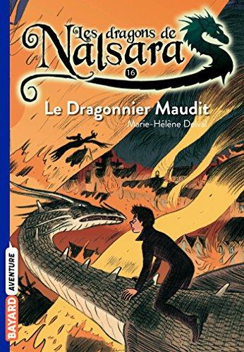 9782747044226: Les dragons de Nalsara, Tome 16 : Le Dragonnier maudit