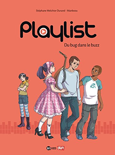 9782747044615: Playlist - Du Bug Dans Le Buzz - T2