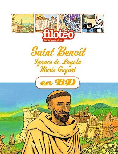 9782747045162: Les Chercheurs de Dieu, Tome 11 : Saint Benoit, Saint Ignace de Loyola, Marie Guyart
