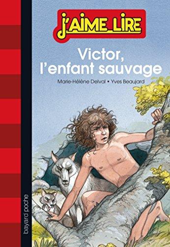 VICTOR, L'ENFANT SAUVAGE: Marie-Helene Delval