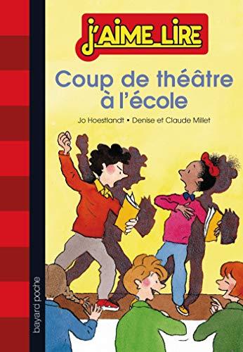 COUP DE THÉÂTRE À L'ÉCOLE: HOESTLANDT JO