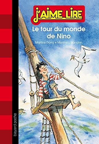 9782747045360: Le tour du monde de Nino (J'aime lire)