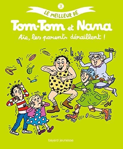 Le meilleur de Tom-Tom et Nana, Tome