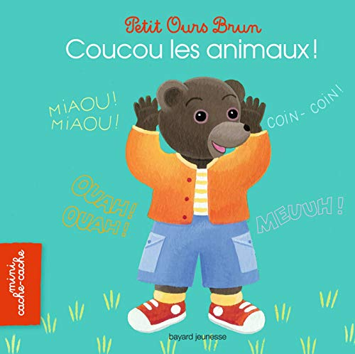 9782747046336: Coucou les animaux !