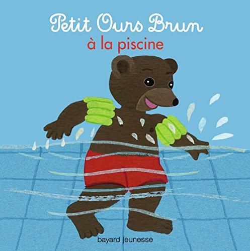 9782747046558: Petit Ours Brun à la piscine