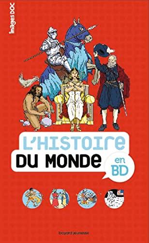 9782747046626: L' histoire du monde en BD