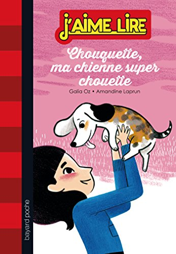 9782747047814: Chouquette, ma chienne super chouette