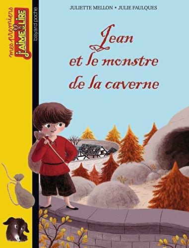 JEAN ET LE MONSTRE DE LA CAVERNE: MELLON JULIETTE