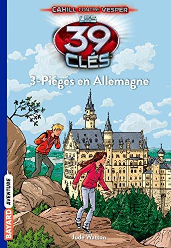 9782747049733: Les 39 clés n°13 : Piègés en Allemagne