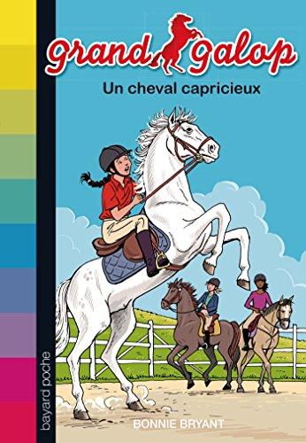 9782747050319: Grand Galop, Tome 17 : Un cheval capricieux