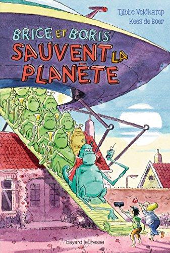 9782747050579: Brice et Boris sauvent la planète