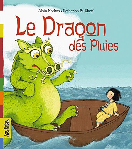 9782747050708: Le Dragon des Pluies