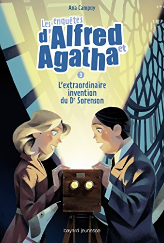 9782747050838: Les enquêtes d'Alfred et Agatha T03 L'extraordinaire invention du Dr Sorenson