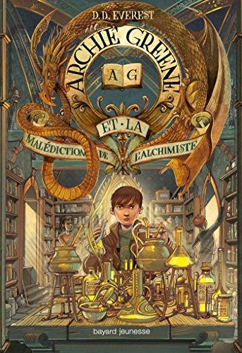 9782747051279: Archie Greene, Tome 02: Archie Greene et la malédiction de l'alchimiste