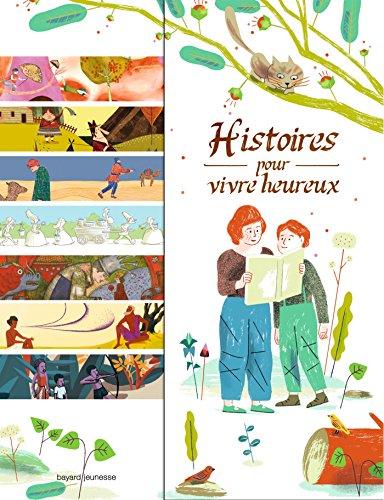9782747051866: Histoires pour vivre heureux : 14 contes de sagesse