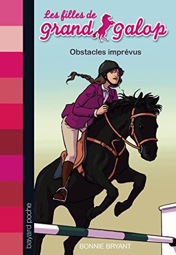 9782747052092: Les Filles de Grand Galop, Tome 8 : Obstacles imprévus