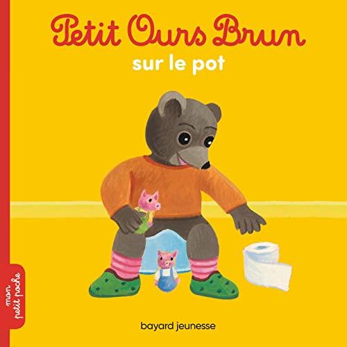 9782747052184: Petit Ours Brun sur le pot