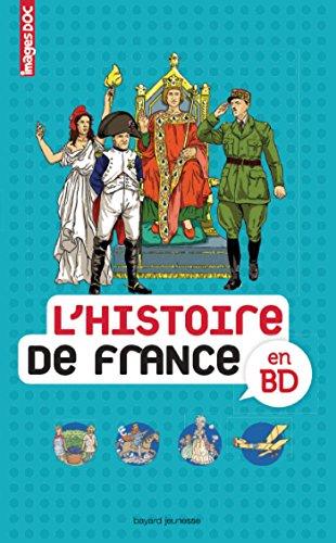 9782747052528: L'histoire de France en BD (Images Doc)