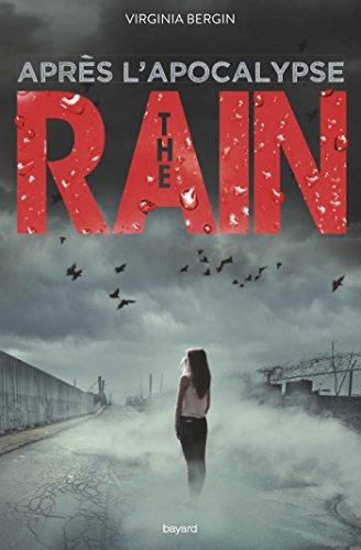 9782747052801: The Rain : Après l'apocalypse