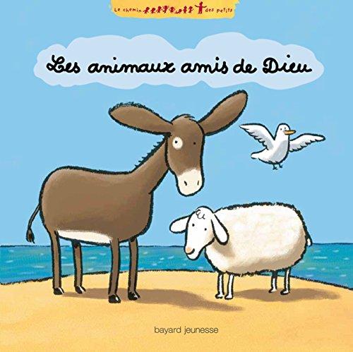 9782747053266: Les animaux amis de Dieu