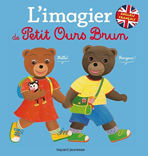 9782747053976: L'imagier de Petit Ours Brun : Anglais-Français