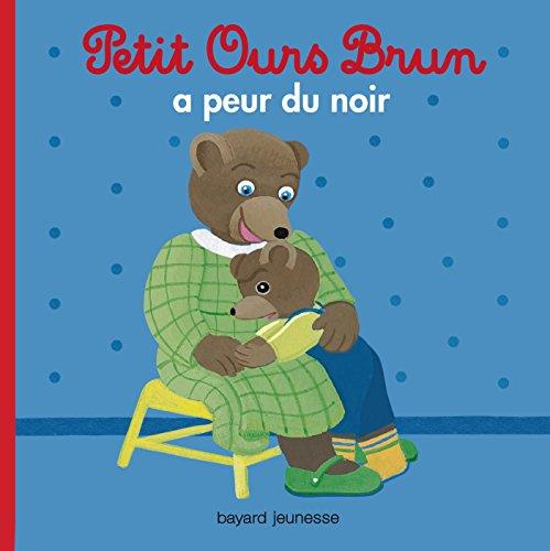 9782747055048: Petit Ours Brun: Petit Ours Brun a Peur Du Noir (French Edition)