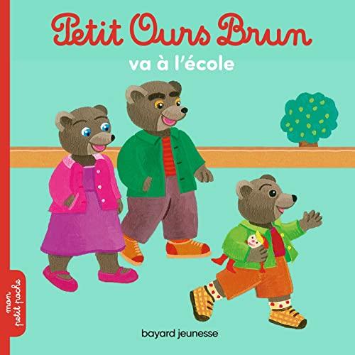 9782747055161: Petit Ours Brun va à l'école