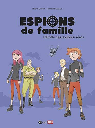 9782747055499: Espions de famille T04 L'�toffe des doubles-z�ros