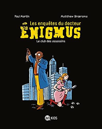 9782747055512: ENIGMUS T01 LE CLUB DES ASSASSINS