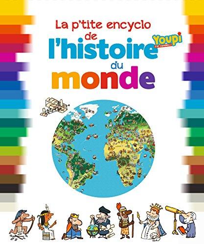 9782747058209: La p'tite encyclo de l'histoire du monde