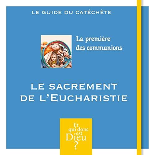 9782747058216: S1 - a - le sacrement de l'eucharistie