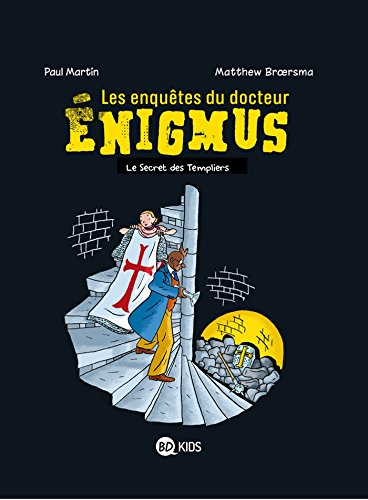 ÉNIGMUS T.02 : LE SCEPTRE DES TEMPLIERS: MARTIN PAUL