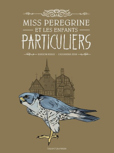 9782747059350: Miss Peregrine enfants particuliers BD1