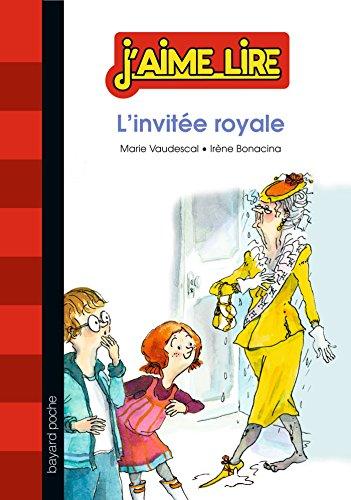 L'invitee royale: Collectif