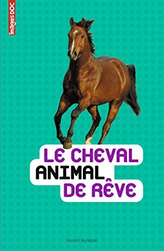 CHEVAL, ANIMAL DE RÊVE (LE): TORDJMAN NATHALIE