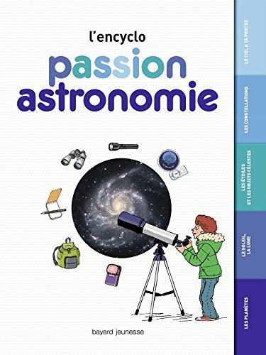 ENCYCLO PASSION ASTRONOMIE (L'): WENDLING MIL�NE