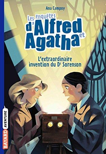 9782747077309: Les enquêtes d'Alfred et Agatha poche, Tome 03: L'extraordinaire invention du Dr Sorenson