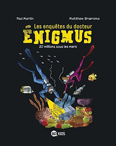 9782747085922: Les enquêtes du docteur Énigmus, Tome 04: 20 millions sous les mers