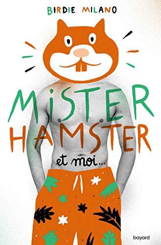 9782747096386: Mister Hamster et moi