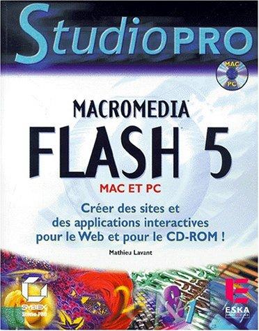 flash 5 ; creer des sites et des applications interactives pour le web et pour le cd-rom: n/a