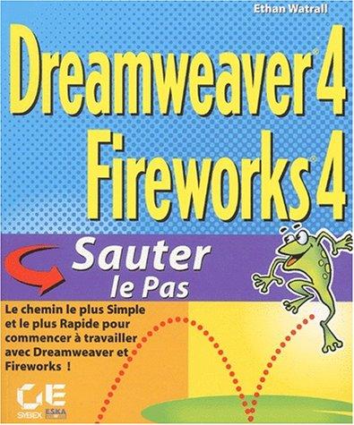 Dreamweaver 4 Fireworks 4 Visual Jumpstart: Ethan Watrall
