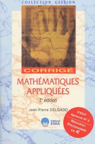 9782747202572: Mathematiques appliquées 2e decf 5