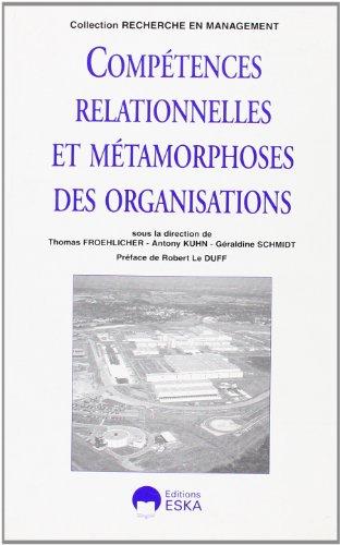 competences relationnelles et metamorphoses des organisations: Thomas Froehlicher