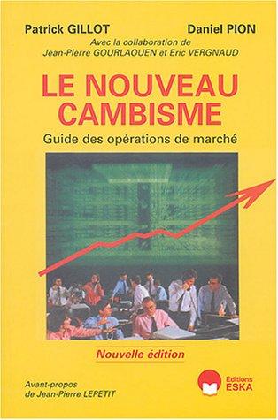 """""""le nouveau cambisme ; guide des operations de marche"""": Daniel Pion, Jean-Pierre ..."""
