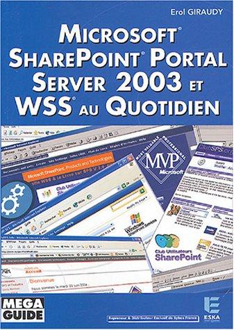 microsoft sharepoint portal server 2003 et wss au quotidien: Giraudy
