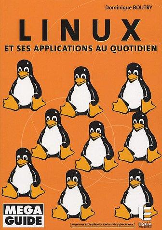linux et ses applications au quotidien: Dominique Boutry