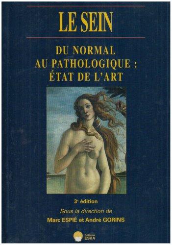 """""""le sein ; du normal au pathologique : l'état de l'art"""": Marc Espi�"""