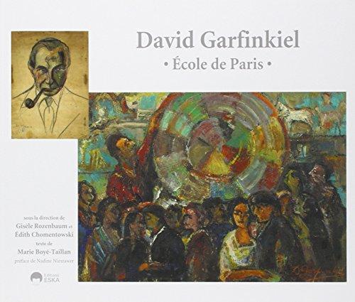 David Garfinkiel Ecole de Paris: Marie Boye-Taillan
