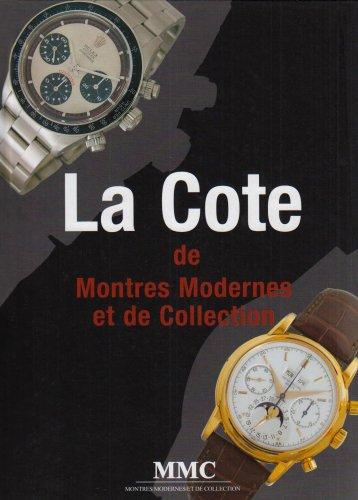 La Cote de Montres Modernes et de