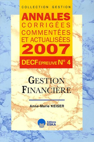 Gestion financiere DECF epreuve n°4 (French Edition): Anne-Marie Keiser